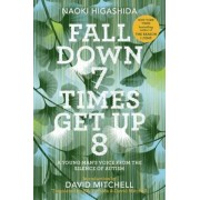 Fall Down 7 Times Get Up 8: A Young Man's Voice from the Silence of Autism, Hardcover