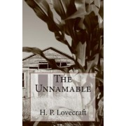 The Unnamable by H P Lovecraft