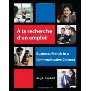 A la recherche d'un emploi by Amy L. Hubbell
