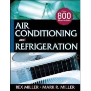 Air Conditioning and Refrigeration by Rex Miller