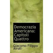 Democrazia Americana by Giacomo Filippo Airoli