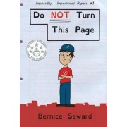 Do Not Turn This Page by Bernice Seward