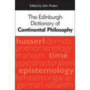 The Edinburgh Dictionary of Continental Philosophy by John Protevi
