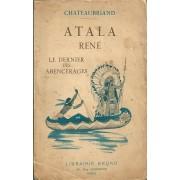 Atala - Rene - Le Dernier Des Abencerages
