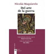 Del arte de la guerra / Art of war by Nicolas Maquiavelo