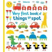 Very First Book of Things to Spot by Fiona Watt