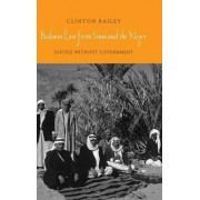 Bedouin Law from Sinai and the Negev by Clinton Bailey
