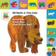 Lift-The-Tab: Brown Bear, Brown Bear, What Do You See? 50th Anniversary Edition by Bill Martin