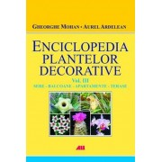ENCICLOPEDIA PLANTELOR DECORATIVE VOLUMUL 3