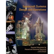 Spacecraft Systems Design and Operations by James F. Peters