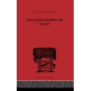 The Philosophy of as if by H. Vaihinger