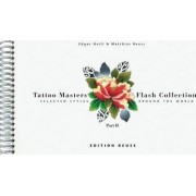 Tattoo Masters Flash Collection: Selected Styles Around the World Part 2 by Edgar Hoill