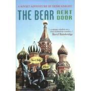 The Bear Next Door by Denis Knight