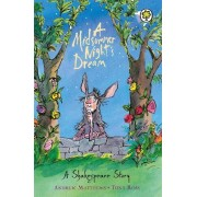 A Midsummer Night's Dream by Andrew Matthews