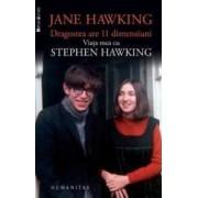 Dragostea are 11 dimensiuni. Viata mea cu Stephen Hawking - Jane Hawking