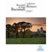 Bucurestii de langa Bucuresti - ro-en - Viorel Simionescu Marian Stefan