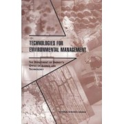 Technologies for Environmental Management by Board on Radioactive Waste Management