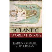 The Atlantic in World History by Karen Ordahl Kupperman