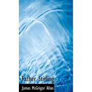 Father Stirling by James McGrigor Allan