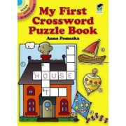 My First Crossword Puzzle Book by Anna Pomaska