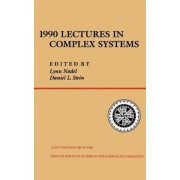1990 Lectures in Complex Systems by Lynn Nadel