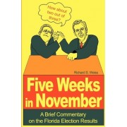 Five Weeks in November by Dr Senior Lecturer of South Asian Religions Richard S Weiss