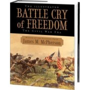 The Illustrated Battle Cry of Freedom by George Henry Davis 86 Professor of American History James M McPherson
