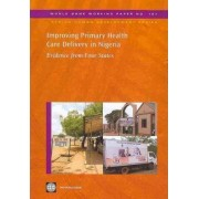Improving Primary Health Care Delivery in Nigeria by World Bank