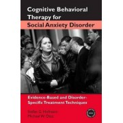 Cognitive Behavioral Therapy for Social Anxiety Disorder by Stefan G. Hofmann