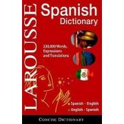 Larousse Concise Dictionary: Spanish by Larousse