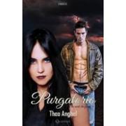 Am murit din fericire. Vol. 4 Purgatorio - Theo Anghel