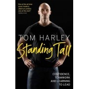 Standing Tall by Tom Harley