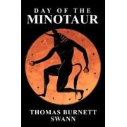 Day of the Minotaur by Thomas Burnett Swann