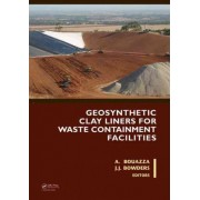 Geosynthetic Clay Liners for Waste Containment Facilities by Abdelmalek Bouazza