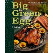 Big Green Egg Cookbook by Big Green Egg