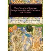 The Carmina Burana by MR Tariq William Marshall