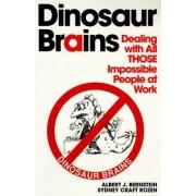 Dinosaur Brains by Albert J Bernstein