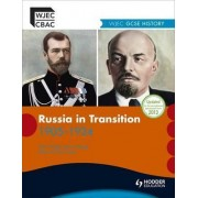 WJEC GCSE History: Russia in Transition 1905-1924 by Steve Waugh
