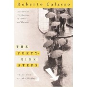 Forty-Nine Steps by Roberto Calasso