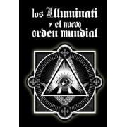 Los Illuminati y El Nuevo Orden Mundial by Inhar Eastmoon
