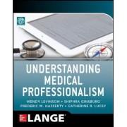 Understanding Medical Professionalism by American Board of Internal Medicine Foundation