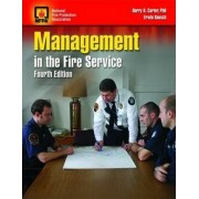 Management in the Fire Service by NFPA - National Fire Protection Association