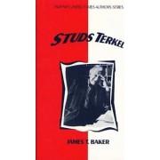Studs Terkel by James T. Baker