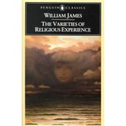 The Varieties of Religious Experience by William James