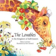 The Lovables in the Kingdom of Self-esteem by Diane Loomans