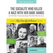 The Socialite Who Killed a Nazi with Her Bare Hands by William McDonald