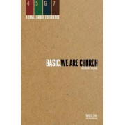 Basic. We Are Church: Follower's Guide