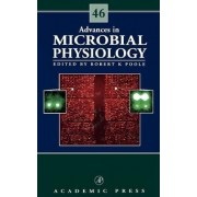 Advances in Microbial Physiology: Vol.46 by Robert K. Poole