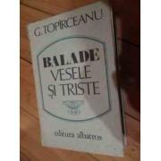 Balade Vesele Si Triste - G.topirceanu
