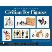 Hollow-Cast Civilian Toy Figures Norman Joplin Philip Edward Dean